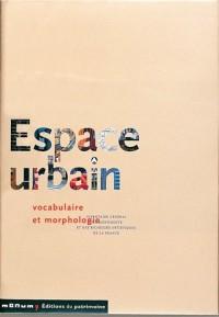 Espace urbain : Vocabulaire et morphologie