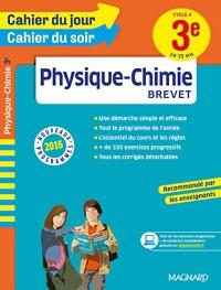 Cahier du jour/Cahier du soir Physique-Chimie 3e