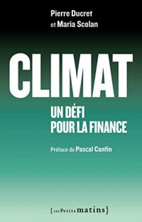 Climat : un défi pour la finance