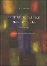 Le titre du tableau peint par Klee