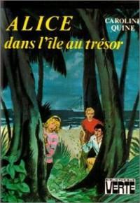 Alice dans l'ile au trésor : Collection : Bibliothèque verte cartonnée