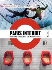 Paris interdit sauf aux curieux et aux aventuriers