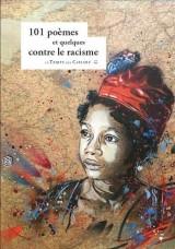 101 poèmes et quelques contre le racisme [Poche]