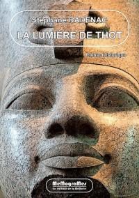 La Lumiere de Thot