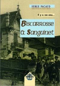 Il y a 100 ans... Biscarros & Sanguinet