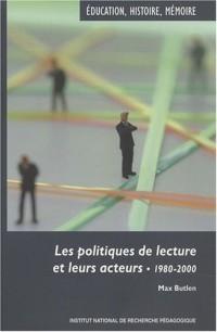 Les politiques de lecture et leurs acteurs : 1980-2000