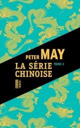 La Serie Chinoise Tome 2