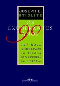 EXUBERANTES ANOS 90, OS (Em Portuguese do Brasil)