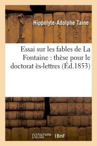 Essai Sur les Fables de la Fontaine  ed 1853