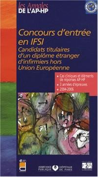 Concours d'entrée en IFSI : Candidats titulaires d'un diplôme étranger d'infirmier hors Union Européenne