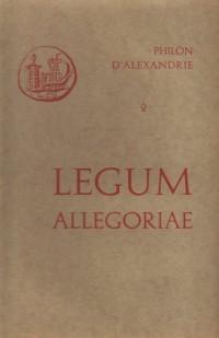 Oeuvres de Philon d'Alexandrie. Legum allegoriae, volume 2