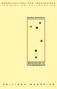Imaginaire et postmodernité