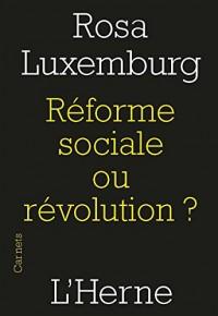Reforme Sociale Ou Revolution ?