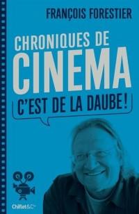 Chroniques de cinéma (C'est de la daube !)