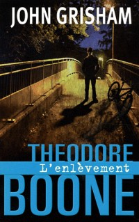 THEODORE BOONE L'ENLEVEMENT