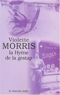 Violette Morris, la hyène de la Gestap