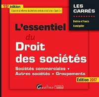 Essentiel du Droit des Societes 2017, 15eme (l')