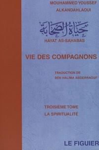 Vie des compagnons : Spiritualité (La) - Tome 3