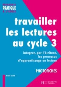 Travailler les lectures au cycle 3 : Photofiches