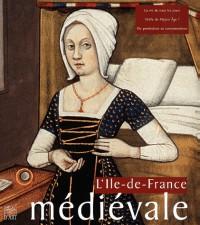 L'Île-de-France médiévale