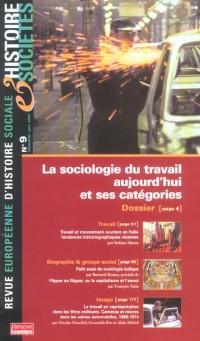 Histoire et societe nø9 la sociologie du travail et ses categories