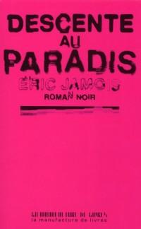 Descente au Paradis