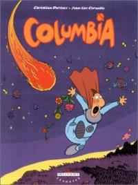 Columbia, tome 1 : Commandant Papa
