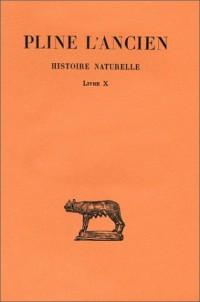 Histoire naturelle : Livre X