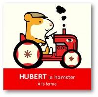 HUBERT LE HAMSTER, FERMIER