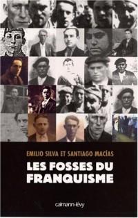 Les Fosses du franquisme