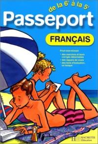 Passeport : Français, de la 6e à la 5e - 11-12 ans (+ corrigé)