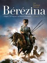 Bérézina - tome 2 - Les cendres