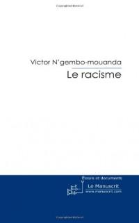 Le Racisme: La Honte D'une Société Qui se dit Civilisée