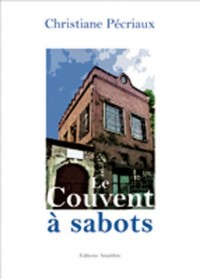 Le Couvent a Sabots