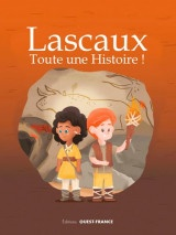 Lascaux : Toute une Histoire !