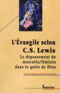 Evangile Selon C S Lewis