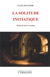 La solitude initiatique