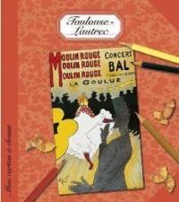 Mon Carton a Dessin Toulouse-Lautrec