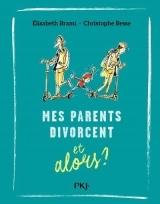 Et Alors ? - tome 07 : Mes parents divorcent... et alors ? (7)