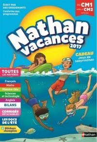 Nathan Vacances 2017 primaire - De CM1 vers le CM2 - Cahier de vacances