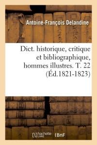 Dict  Hommes Illustres  T  22  ed 1821 1823