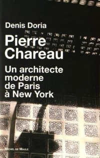 Pierre Charreau : Un architecte moderne de Paris à New York
