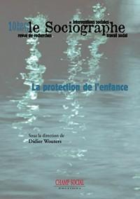 Le Sociographe Hors-Serie N 10. la Protection de l Enfance