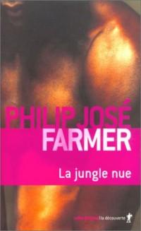 La Jungle nue : Tome 9 des Mémoires de Lord Grandrith