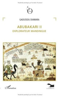 Abubakari II : Explorateur mandingue
