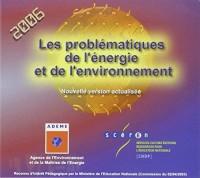 Les problématiques de l'énergie et de l'environnement : CD-ROM