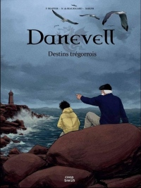 Danevell : Destins trégorrois