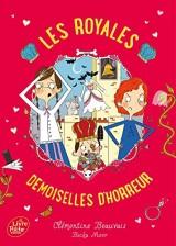 Les Royales Baby-Sitters - Tome 2 - Les Royales Demoiselles d'horreur [Poche]