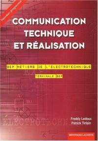 Communication technique et réalisation Terminale BEP BEP Métiers de l'électrotechnique