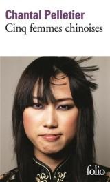 Cinq femmes chinoises [Poche]